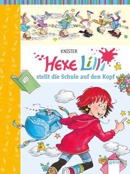 Hexe Lilli stellt die Schule auf den Kopf