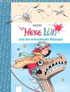 Hexe Lilli und der schreckhafte Wikinger