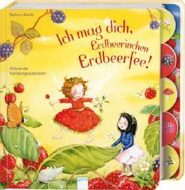 Ich mag dich, Erdbeerinchen Erdbeerfee!
