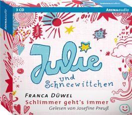 Julie und Schneewittchen - Schlimmer geht's immer