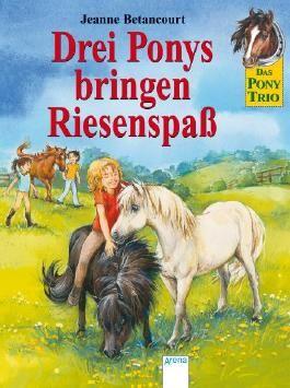 Drei Ponys bringen Riesenspaß