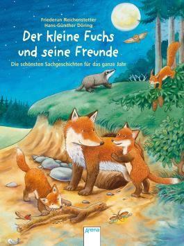 Der kleine Fuchs und seine Freunde.