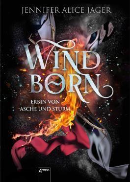 Windborn - Erbin von Asche und Sturm