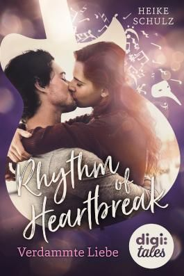 Rhythm of Heartbreak. Verdammte Liebe