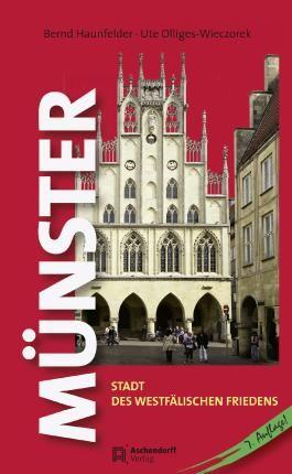 Münster - Stadt des Westfälischen Friedens