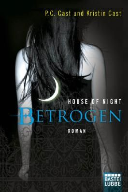House of Night - Betrogen