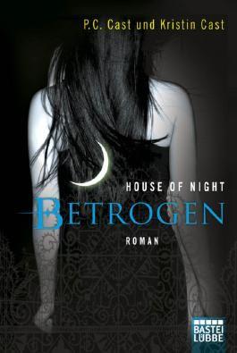 House of Night - Betrogen