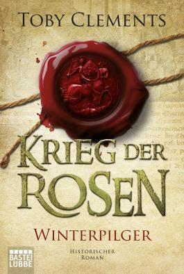 Krieg der Rosen: Winterpilger