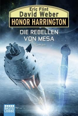 Honor Harrington - Die Rebellen von Mesa