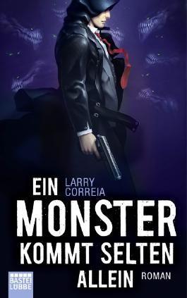 Ein Monster kommt selten allein
