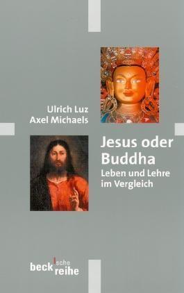 Jesus oder Buddha
