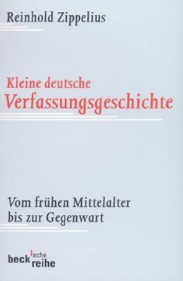 Kleine deutsche Verfassungsgeschichte