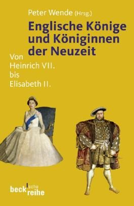 Englische Könige und Königinnen der Neuzeit