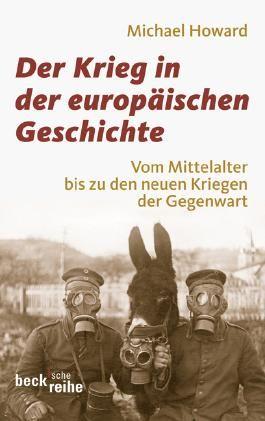 Der Krieg in der europäischen Geschichte