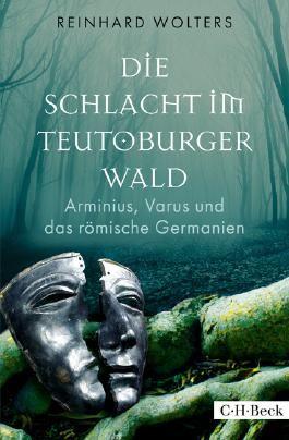 Die Schlacht im Teutoburger Wald