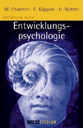 Einführung in die Entwicklungspsychologie