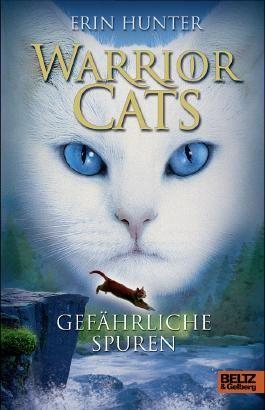 Warrior Cats. Gefährliche Spuren: I, Band 5