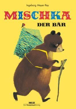 Mischka, der Bär