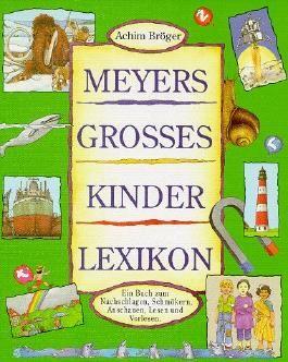 Meyers Gro?Es Kinderlexikon
