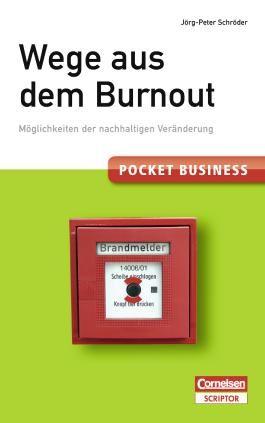 Pocket Business. Wege aus dem Burnout
