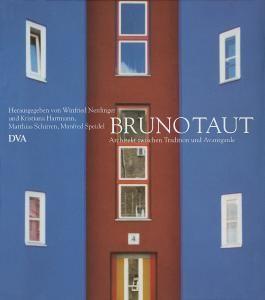 Bruno Taut 1880-1938