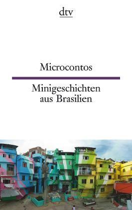 Microcontos Minigeschichten aus Brasilien