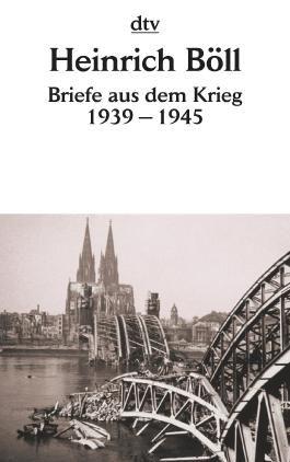 Briefe aus dem Krieg 1939 - 1945