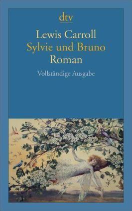 Sylvie und Bruno