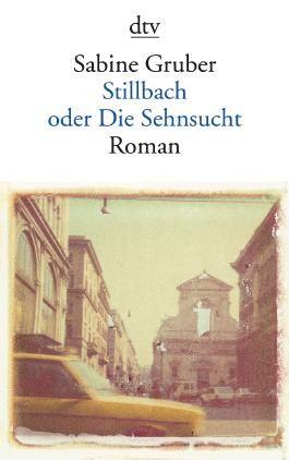 Stillbach oder Die Sehnsucht