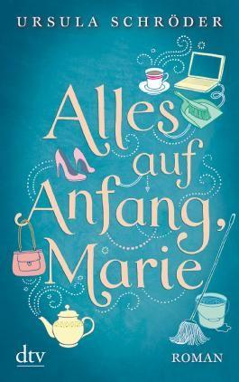 Alles auf Anfang, Marie!
