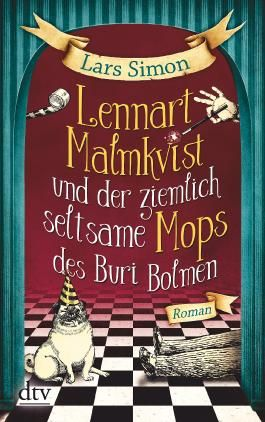 Lennart Malmkvist und der ziemlich seltsame Mops des Buri Bolmen