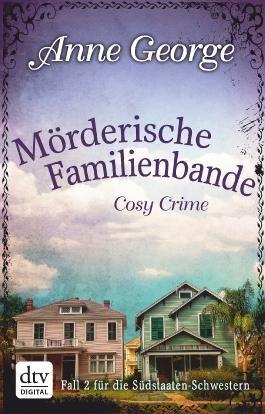 Mörderische Familienbande: Roman