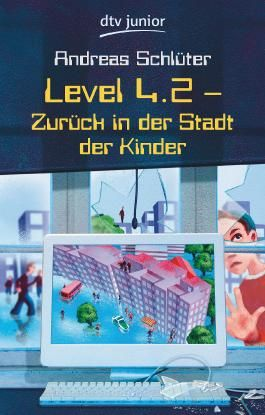 Level 4.2: Zurück in der Stadt der Kinder (German Edition)