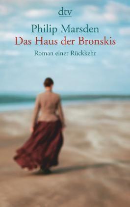 Das Haus der Bronskis: Roman einer Rückkehr