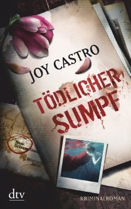 Tödlicher Sumpf: Kriminalroman