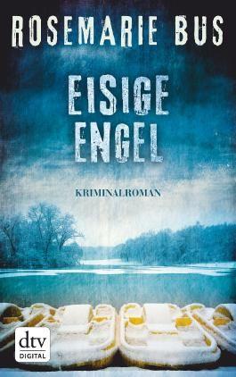 Eisige Engel: Kriminalroman