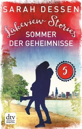 Lakeview Stories 5 - Sommer der Geheimnisse: Roman