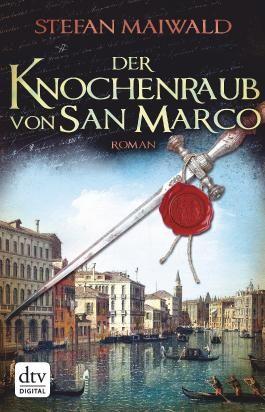 Der Knochenraub von San Marco: Roman