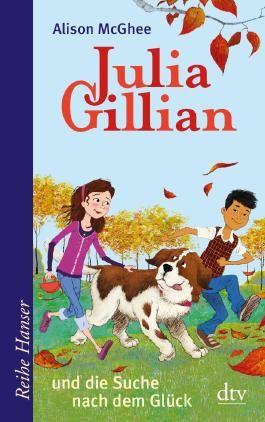 Julia Gillian und die Suche nach dem Glück