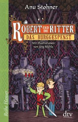 Robert und die Ritter III Das Burggespenst