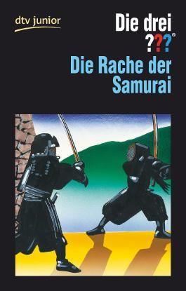 Die drei ??? - und die Rache der Samurai