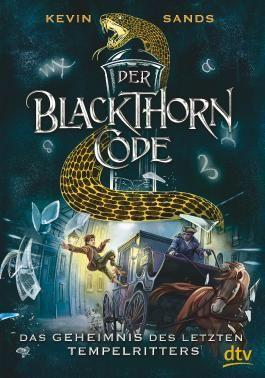 Der Blackthorn-Code - Das Geheimnis des letzten Tempelritters