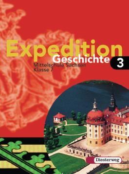 Expedition Geschichte - Ausgabe 2004 Sachsen