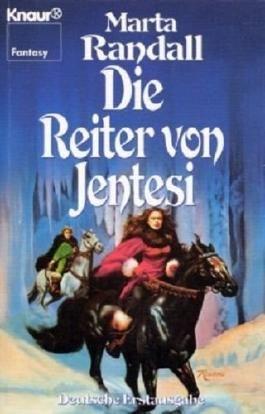Die Reiter von Jentesi. Fantasy- Roman.