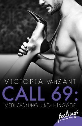 Call 69: Verlockung und Hingabe