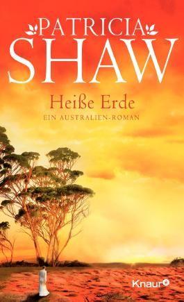 Heiße Erde: Ein Australien-Roman