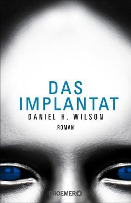 Das Implantat: Roman
