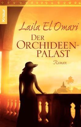 Der Orchideenpalast: Roman