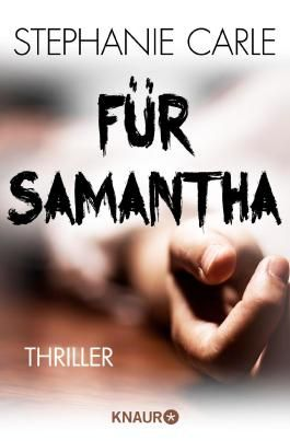 Für Samantha: Thriller (KNAUR eRIGINALS)