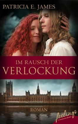Im Rausch der Verlockung: Roman (feelings emotional eBooks)